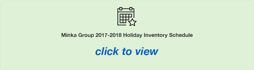 Minka Group 2017-2018 Holiday-Inventory Schedule